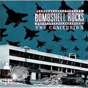 Bombshell Rocks - Conclusion - CD - thumb - MediaWorld.it