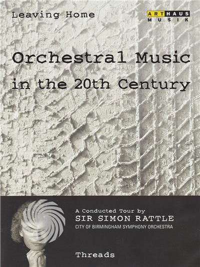 Orchestral music in the 20th century - Threads - DVD - thumb - MediaWorld.it