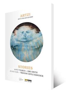 STORIES - ART IN THE 21ST CENTURY - DVD - thumb - MediaWorld.it