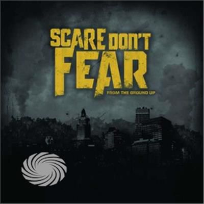 Scare Don't Fear - From The Ground Up - CD - thumb - MediaWorld.it
