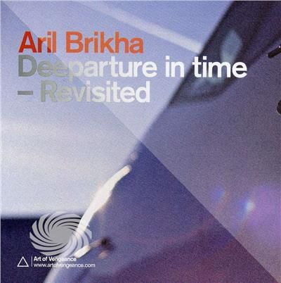 Brikha,Aril - Deeparture In Time-Revisited - CD - thumb - MediaWorld.it