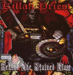 KILLAH PRIEST - BEHIND THE STAINED GLASS - CD - MediaWorld.it