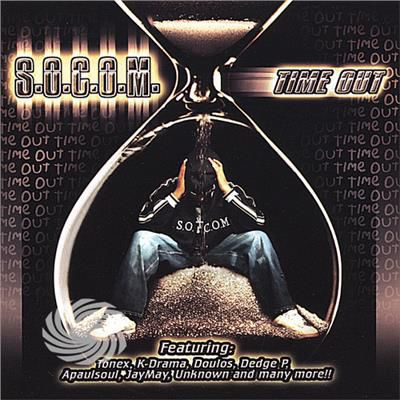 S.O.C.O.M. (Soldier Of Christ On A Mission) - Time Out - CD - thumb - MediaWorld.it