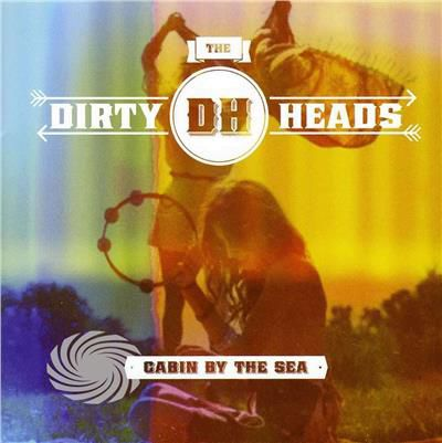 Dirty Heads - Cabin By The Sea - CD - thumb - MediaWorld.it