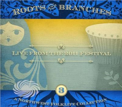 Roots & Branches: Live From The 2011 Northwest Fol - Vol. 3-Roots & Branches: Live From The 2011 Northw - CD - thumb - MediaWorld.it