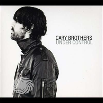 Brothers,Cary - Under Control - CD - thumb - MediaWorld.it