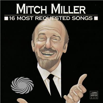 Miller,Mitch - 16 Most Requested Songs - CD - thumb - MediaWorld.it