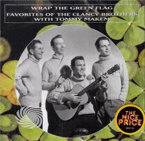 Clancy Brothers/Makem - Favorites-Wrap The Green Flag - CD