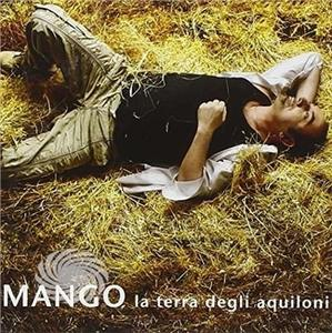 Mango - La Terra Degli Aquiloni - CD - MediaWorld.it