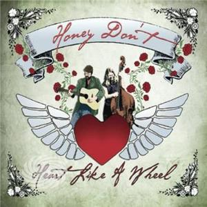 Honey Don't - Heart Like A Wheel - CD - MediaWorld.it