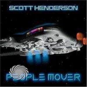 Henderson,Scott - People Mover - CD - MediaWorld.it