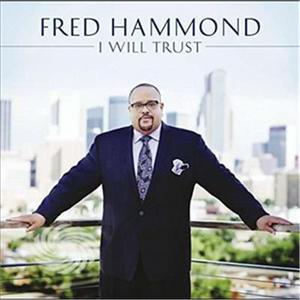 Hammond,Fred - I Will Trust - CD - thumb - MediaWorld.it