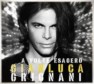 Grignani,Gianluca - Volte Esagero: Deluxe Edition - CD - MediaWorld.it