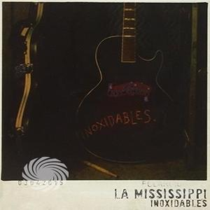 La Mississippi - Inoxidables - CD - thumb - MediaWorld.it
