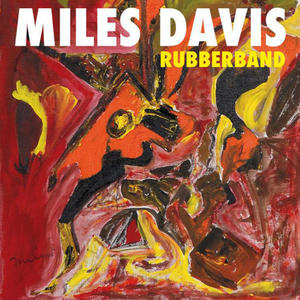 Miles Davis - Rubberband - CD - MediaWorld.it
