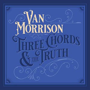 Van Morrison - Three Chords & The Truth - CD - MediaWorld.it