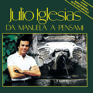 Julio Iglesias - Da Manuela a Pensami - thumb - MediaWorld.it