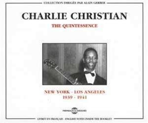 CHRISTIAN, CHARLIE - QUINTESSENCE 1939-1941 - CD - MediaWorld.it