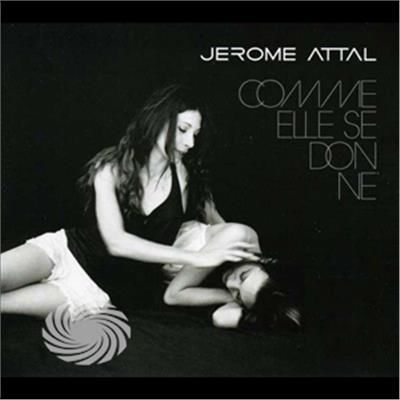 Jerome Attal - Comme Elle Se Donne - CD - thumb - MediaWorld.it