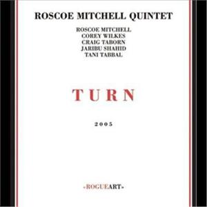 Mitchell,Roscoe - Turn - CD - MediaWorld.it
