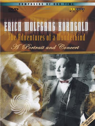 Erich Wolfgang Korngold - The adventures of a wunderkind - A portrait and concert - DVD - thumb - MediaWorld.it