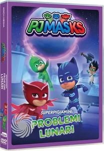 PJ Masks - Super pigiamini - Problemi lunari! - DVD - thumb - MediaWorld.it