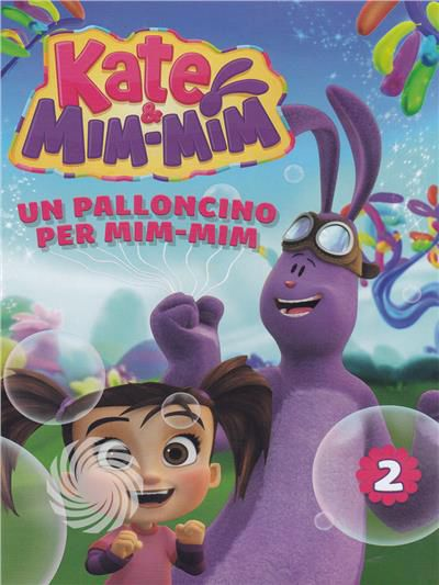 KATE & MIM-MIM #02 - UN PALLONCINO PER MIM-MIM - DVD - thumb - MediaWorld.it