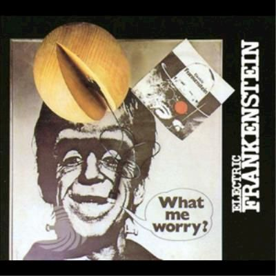 Electric Frankenstei - What Me Worry? - CD - thumb - MediaWorld.it