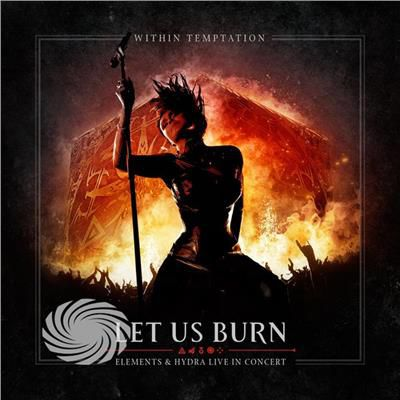 Within Temptation - Let Us Burn (Elements & Hydra Live In Concert) - CD - thumb - MediaWorld.it