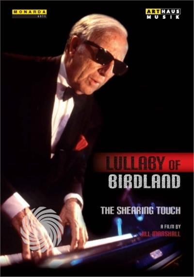 GEORGE SCHEARING - LULLABY OF BIRDLAND-THE SHEARING TOUCH - DVD - thumb - MediaWorld.it
