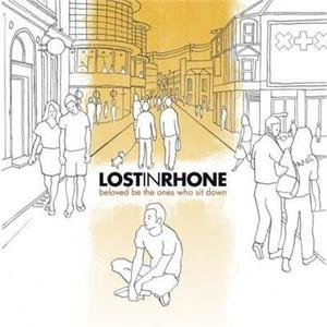 Lost In Rhone - Beloved Be The Ones Who Sit - CD - thumb - MediaWorld.it