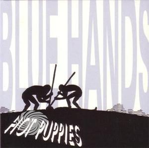 Hot Puppies - Blue Hands - CD - thumb - MediaWorld.it
