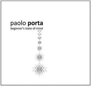 Paolo Porta - Beginner's State Of Mind - CD - MediaWorld.it