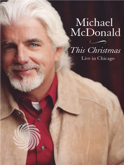 Michael McDonald - This Christmas - Live in Chicago - DVD - thumb - MediaWorld.it