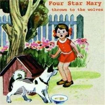 FOUR STAR MARY - THROWN TO THE WOLVES - CD - thumb - MediaWorld.it