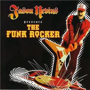 NEVINS, JASON - PRESENTS THE FUNK ROCKER - CD - MediaWorld.it