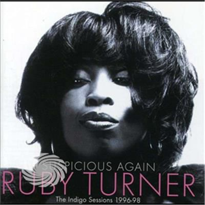 Turner,Ruby - Suspicious Again-The Indigo Sessions - CD - thumb - MediaWorld.it