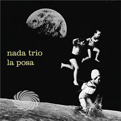 Nada Trio - La Posa - CD - thumb - MediaWorld.it