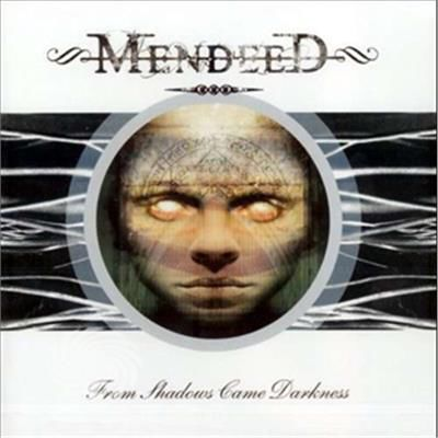 Mendeed - From Shadows Came Dark - CD - thumb - MediaWorld.it