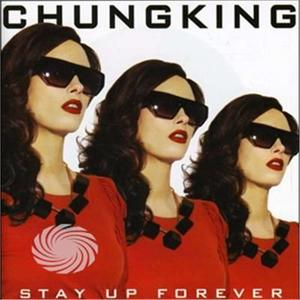Chungking - Stay Up Forever - CD - thumb - MediaWorld.it