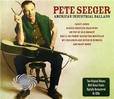Seeger,Pete - American Industrial Ballads - CD - thumb - MediaWorld.it