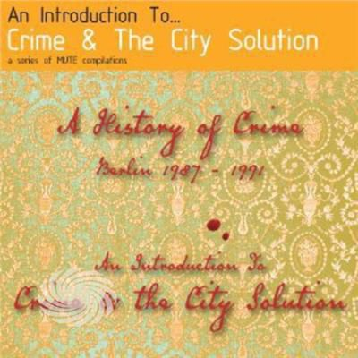 Crime & The City Solution - Introduction To Crime & The City Solution - CD - thumb - MediaWorld.it