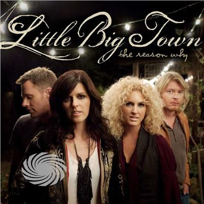 Little Big Town - Reason Why - CD - thumb - MediaWorld.it