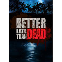 Giochi PC IT-WHY Exc-Better Late Than Dead - PC su Mediaworld.it