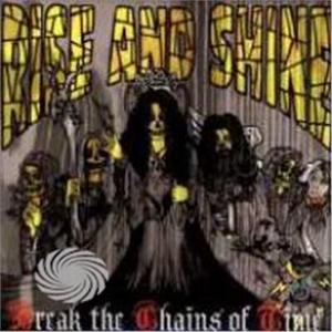 RISE AND SHINE - BREAK THE CHAINS OF.. - CD - thumb - MediaWorld.it