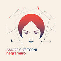 CD - Italiana Negramaro - Amore che torni (Special Digipack Edition) - CD su Mediaworld.it
