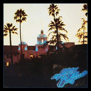 Eagles - Hotel California (40th Anniversary Edition, remastered) - CD - MediaWorld.it