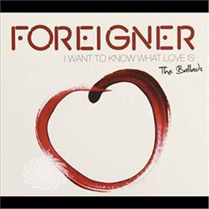 Foreigner - Ballads-I Want To Know What Love - CD - thumb - MediaWorld.it