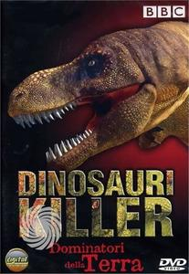 Dinosauri killer - Dominatori della terra - DVD - thumb - MediaWorld.it