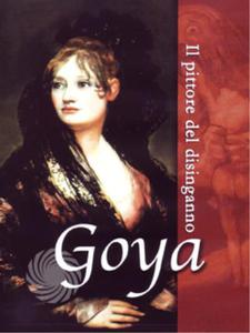 Goya - Il pittore del disinganno - DVD - thumb - MediaWorld.it